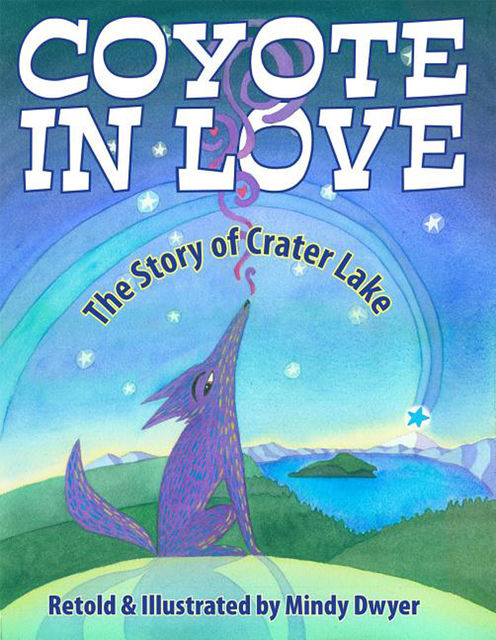 Coyote in Love, Mindy Dwyer