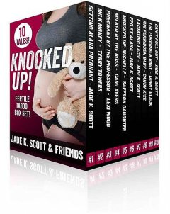 Knocked Up!: A Fertile Taboo Box Set, Terry Towers, Jade K. Scott, Cami Ayers, Candy Kiss, Lexi Wood, Saffron Daughter, Tawny Black