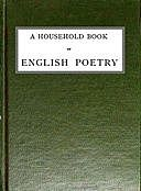 A Household Book of English Poetry Selected and Arranged with Notes, NA