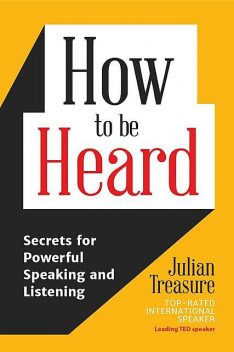 How to be Heard, Julian Treasure