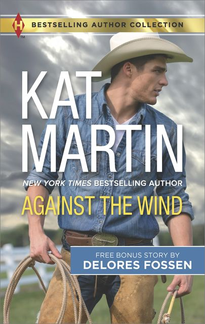 Against the Wind, Martin Kat, Delores Fossen
