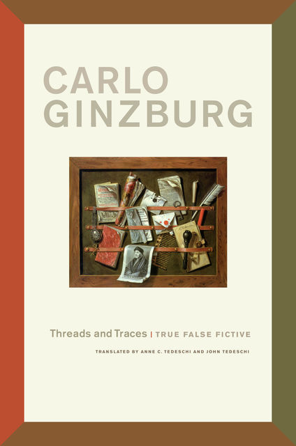 Threads and Traces, Carlo Ginzburg