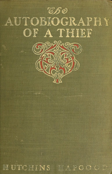 The Autobiography of a Thief, Hutchins Hapgood