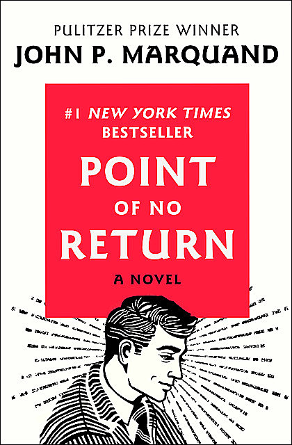 Point of No Return, John P.Marquand