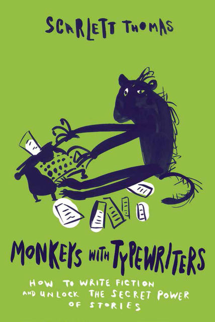 Monkeys with Typewriters, Scarlett Thomas