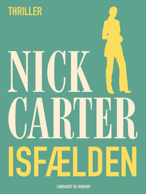 Isfælden, Nick Carter