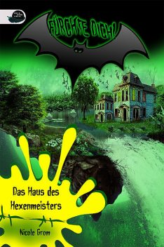 Das Haus des Hexenmeisters, Finisia Moschiano, Nicole Grom
