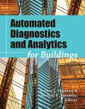 Automated Diagnostics and Analytics for Buildings, Barney L.Capehart, Michael R. Brambley