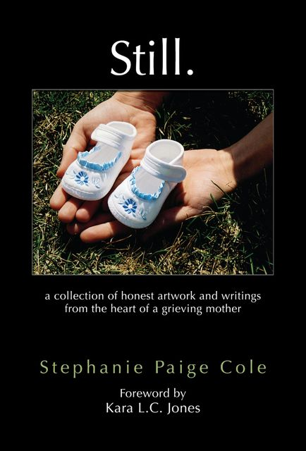 Still, Stephanie Paige Cole