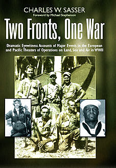 Two Fronts, One War, Charles W Sasser