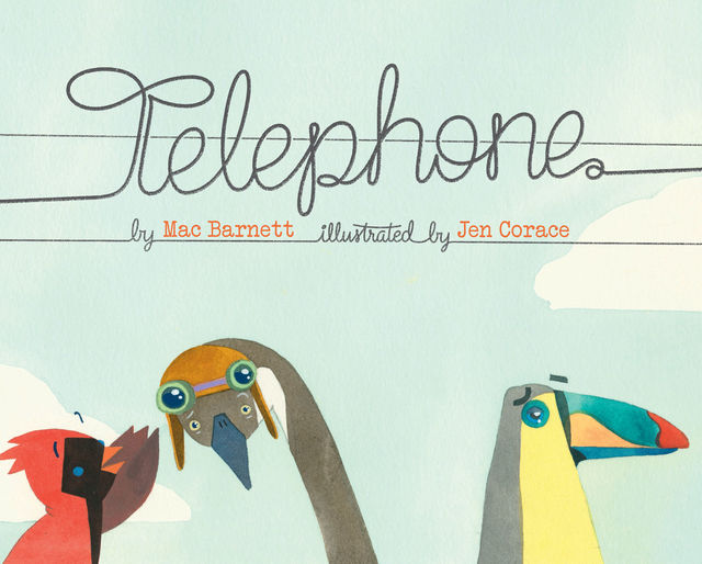 Telephone, Mac Barnett