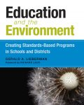 Education and the Environment, Gerald A. Lieberman