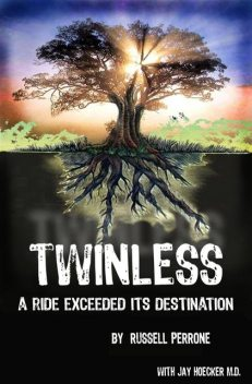 Twinless, Russell J Perrone