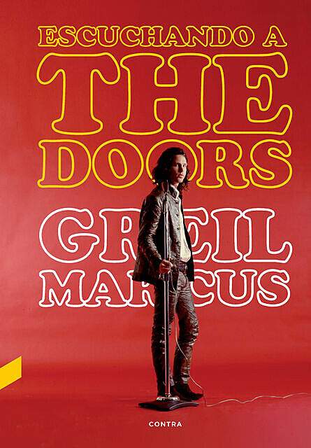 Escuchando a The Doors, Greil Marcus