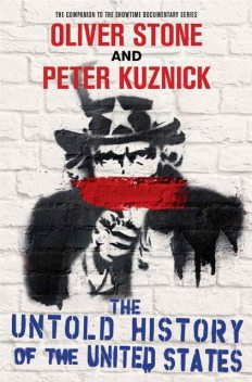 The Untold History of the United States, Oliver Stone