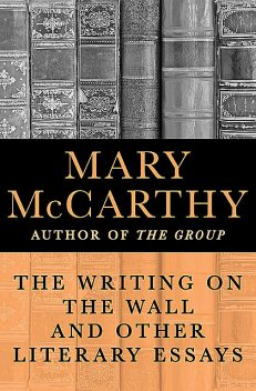 The Writing on the Wall, Mary McCarthy