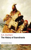 The History of Scandinavia, S.A. Dunham