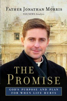 The Promise, Father Jonathan Morris
