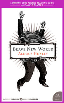 A Teacher's Guide to Brave New World, Aldous Huxley, Amy Jurskis