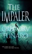 The Impaler, Gregory Funaro