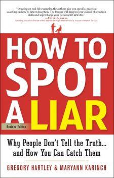 How to Spot a Liar, Revised Edition, Gregory Hartley