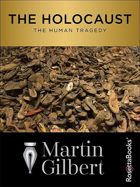The Holocaust, Martin Gilbert