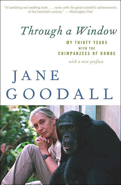 Through a Window, Jane Goodall