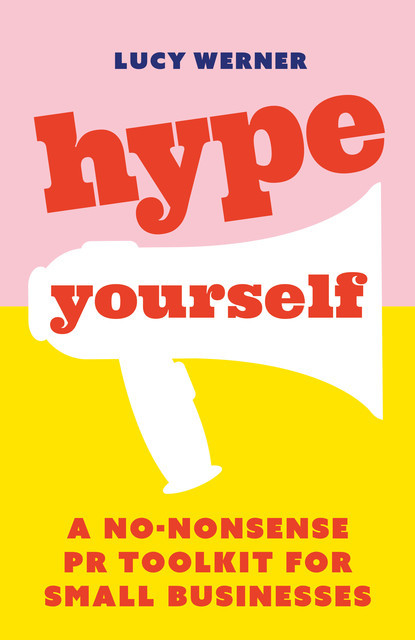 Hype Yourself, Lucy Werner