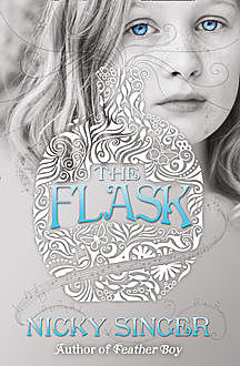 The Flask, Nicky Singer