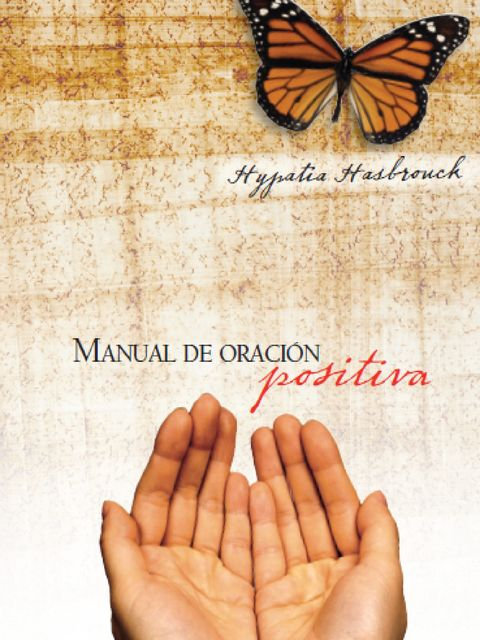 Manual de oración positiva, Hypatia Hasbrouck