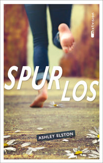Spurlos, Ashley Elston