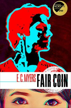 Fair Coin, E.C.Myers
