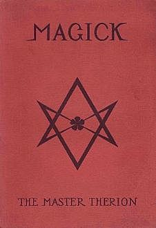 Magick, Aleister Crowley