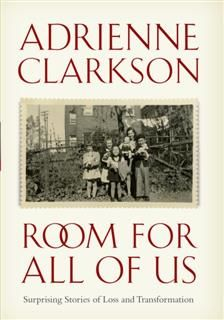 Room For All Of Us, Adrienne Clarkson
