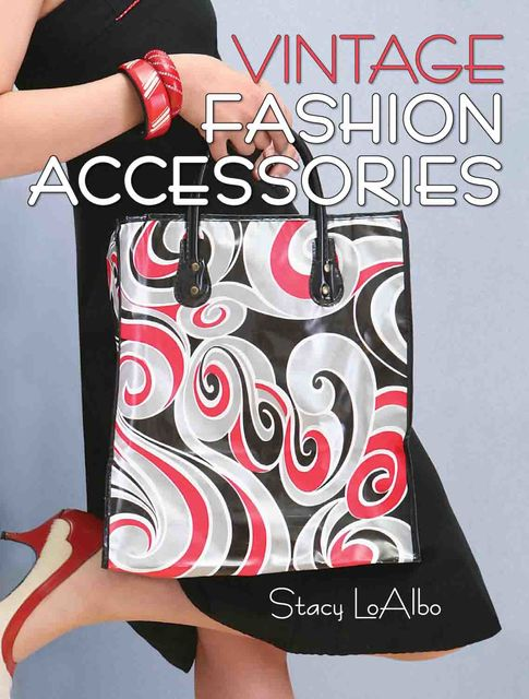 Vintage Fashion Accessories, Stacy LoAlbo