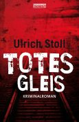 Totes Gleis, Ulrich Stoll