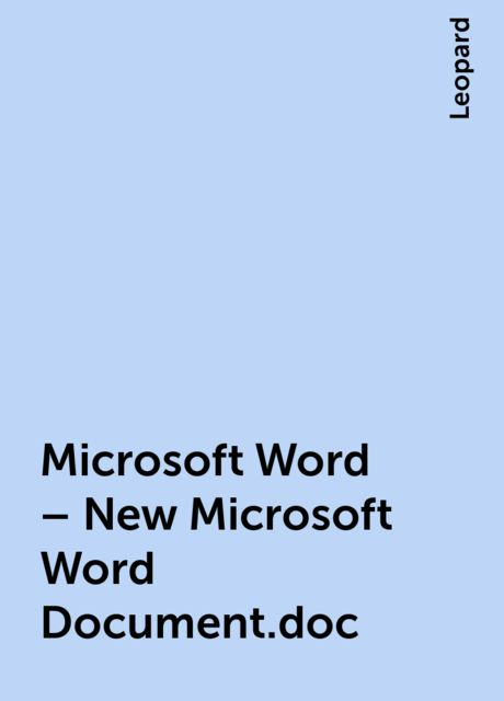 Microsoft Word – New Microsoft Word Document.doc, Leopard