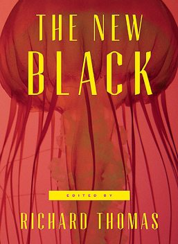 The New Black, Brian Evenson, Stephen Jones, Roxane Gay, Benjamin Percy