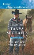 Falling for the Rancher, Tanya Michaels