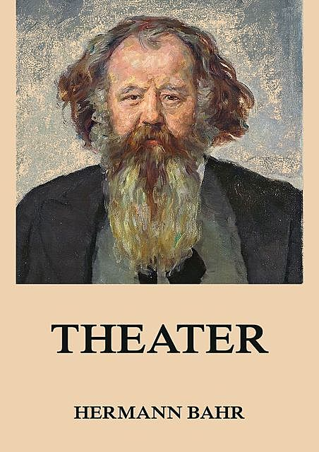 Theater, Hermann Bahr