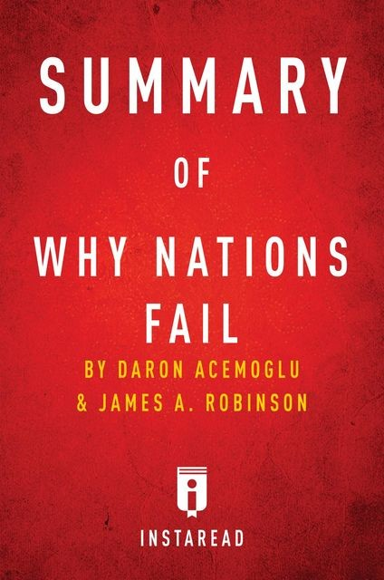 Summary of Why Nations Fail, Instaread