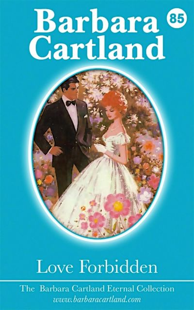 85. Love Forbidden, Barbara Cartland