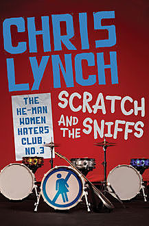 Scratch and the Sniffs, Chris Lynch
