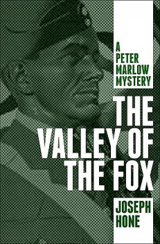 The Valley of the Fox, Joseph Hone