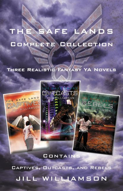 The Safe Lands Complete Collection, Jill Williamson