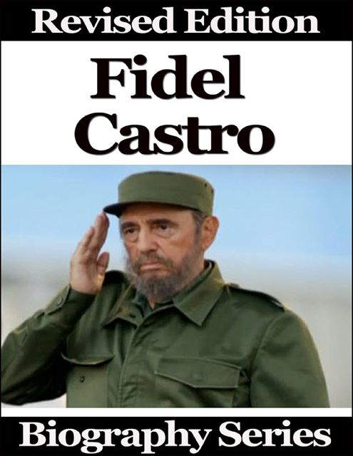 Fidel Castro – Biography Series, Matt Green