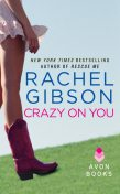 Crazy On You, Rachel Gibson