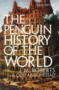 The Penguin History of the World, J.M. Roberts, O.A. Westad
