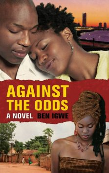 AGAINST THE ODDS, Ben Igwe