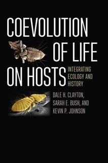 Coevolution of Life on Hosts, Dale H. Clayton